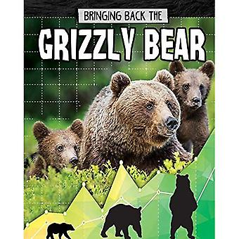 Grizzly Bear - Bringing Back The - Animals Back from the Brink