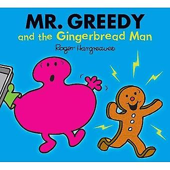 Mr. Greedy and the Gingerbread Man (Mr. Men &� Little Miss Magic)