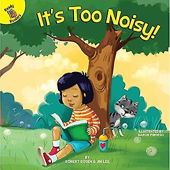 It's Too Noisy! (All about� Me)