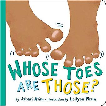 Whose Toes are Those? (New� Edition)