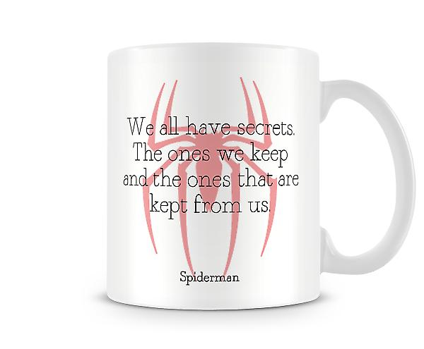 We All Have Secrets Spiderman Mug