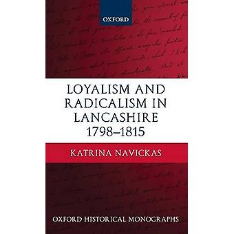 LOYAL RADICAL LANCASHIRE 17981815 OHM C by Navickas