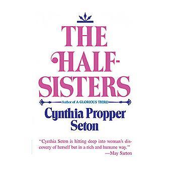 The HalfSisters by Seton & Cynthia & Propper
