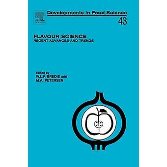 Flavour Science Recent Advances and Trends by Bredie & Wender L. P.