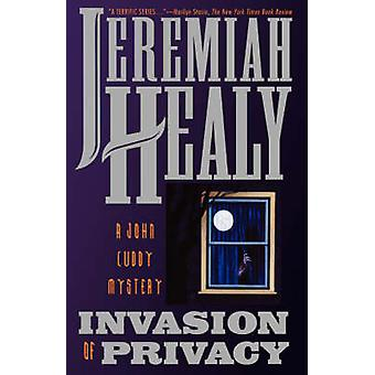 Invasion of Privacy by Healy & Jeremiah F.