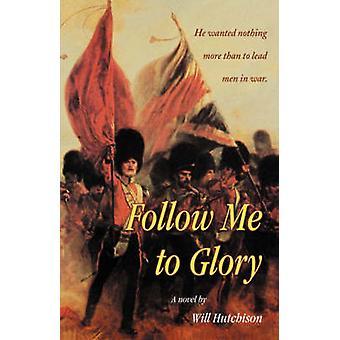 Suivez-moi à la gloire de Hutchison & volonté