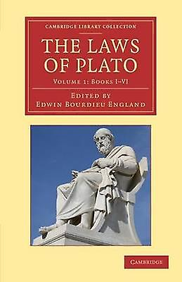 The Laws of Plato Edited with an Introduction Notes Etc. by Plato