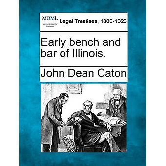 Frühe Bank und Bar von Illinois. von Caton & John Dean