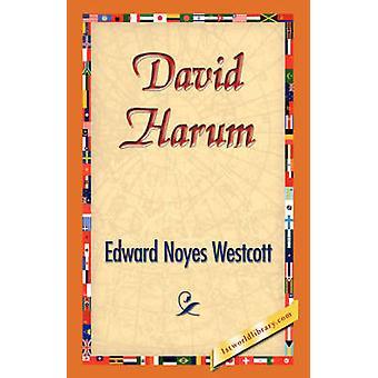 David Harum von Westcott & Edward Noyes