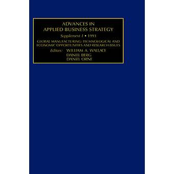 Global Manufacturing Technological and Economic Opportunities and Research Issues by Wallace & William & A
