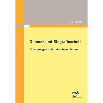Demenz und Biografiearbeit Erinnerungen unter vier Augen teilen by Enle & Jenny