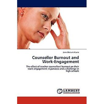 Counsellor Burnout and WorkEngagement by Kiarie & Jane Metumi