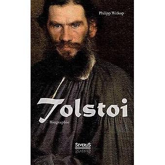 Tolstoi. Biographie av Witkop & Philipp
