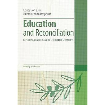 Education and Reconciliation by Julia Paulson