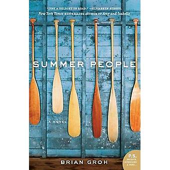 Summer People by Brian Groh - 9780061209970 Book