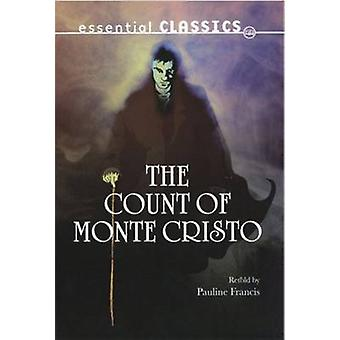The Count of Monte Cristo by Pauline Francis - 9780237540869 Book