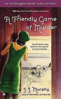 A Friendly Game of Murder by J J Murphy - 9780451238993 Book