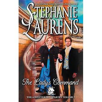 The Lady's Command by Stephanie Laurens - 9780778318613 Book