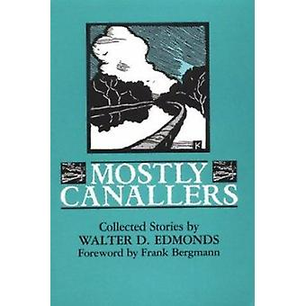 Mostly Canallers - Collected Stories (Syracuse University Press ed) by