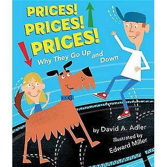 Prices! Prices! Prices! - Why They Go Up and Down by David A Adler - E