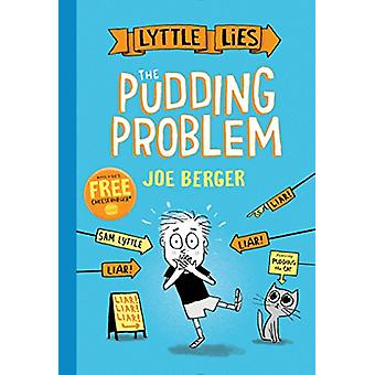 The Pudding Problem by Joe Berger - 9781481470841 Book