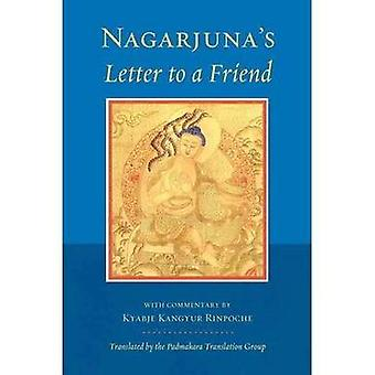 Nagarjuna's Letter to a Friend - With Commentary by Kangyur Rinpoche b