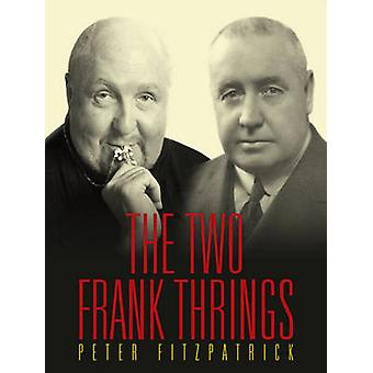 Two Frank Thrings by Peter Fitzpatrick - 9781922235657 Book