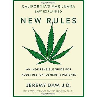 New Rules - California's Marijuana Laws Explained by Jeremy Daws - 978