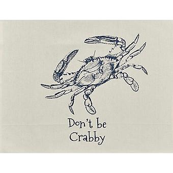 Dont Be Crabby Blue Crab Printed Kitchen Dish Towel 28 Inches