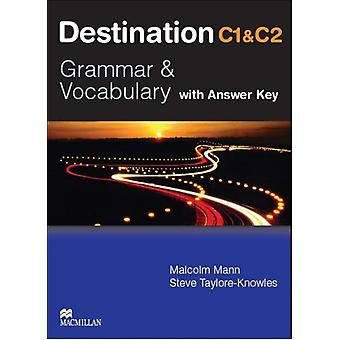 Destination Grammar C1 & C2: Student's Book with Key (Paperback) by Mann Malcolm Taylore-Knowles Steve