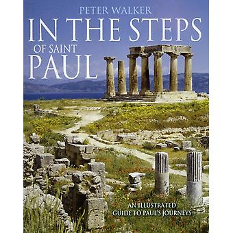 In the Steps of Saint Paul (In the Steps of...Series) (Paperback) by Walker Peter