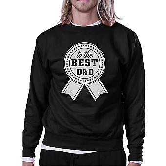To The Best Dad Unisex Black Vintage Design Sweatshirt Gift For Him
