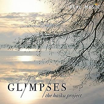Haiku Project, the - Glimpses [CD] USA import