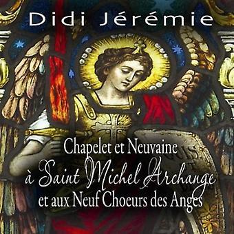 Didi Jeremie - Chapelet Et Neuvaine a Saint Michel Archange Et a [CD] USA import
