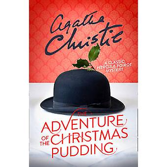 The Adventure of the Christmas Pudding by Agatha Christie - 978000816
