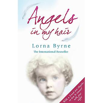 Angels in My Hair (Revised edition) by Lorna Byrne - 9780099551461 Bo
