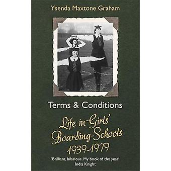 Terms & Conditions - Life in Girls' Boarding Schools - 1939-1979 - 978