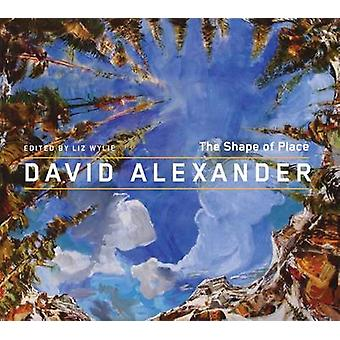 David Alexander - a forma do lugar por Liz Wylie - livro 9780773540354