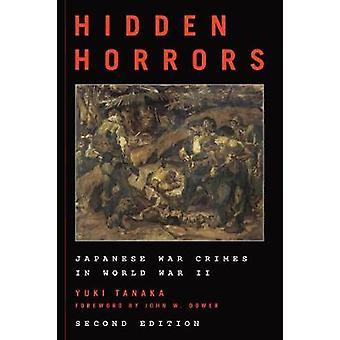 Skjulte grusomheter - japanske krigsforbrytelser i andre VERDENSKRIG av Yuki Tanaka-