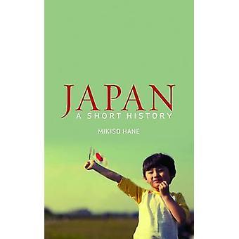 Japan - en kort historik (ny upplaga) av Mikiso Hane - 9781780742564 B