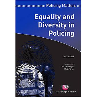 Equality and Diversity in Policing by Brian Stout - 9781844453535 Book