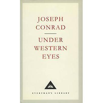 Under Western Eyes by Joseph Conrad - Cedric Watts - 9781857150438 Bo