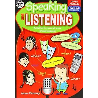 Speaking and Listening - Upper Primary by Janna Tiearney - 97819209622