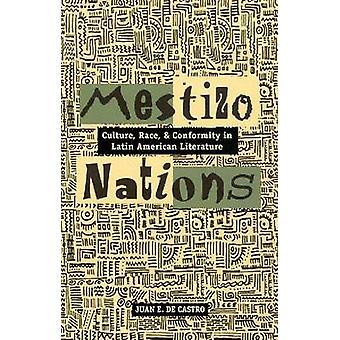 Mestizo nationer - kultur - Race- och överensstämmelse i latinamerikanska Li