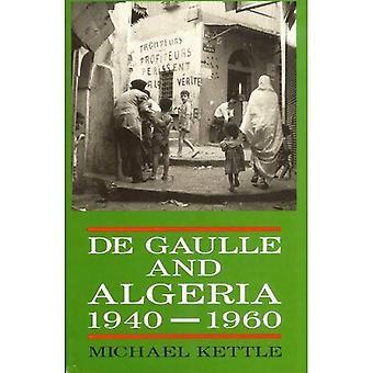 De Gaulle and Algeria, 1940-60