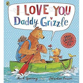 Ich liebe dich Daddy Grizzle