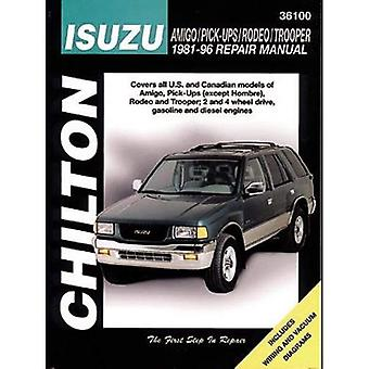 Isuzu Amigo/ Pick-ups/ Rodeo/ Trooper Repair Manual (1981-96) (Chilton Total Car Care)