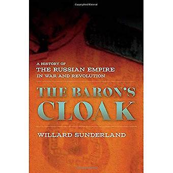 Der Baron Mantel: eine Geschichte des russischen Reiches in Krieg und Revolution