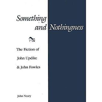 Algo y la nada: la ficción de John Updike y John Fowles