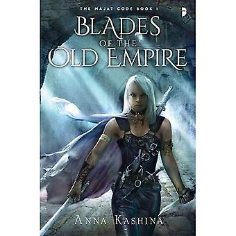 Blades of the Old Empire (Majat Code 1)